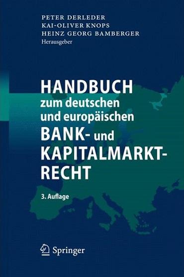 Fachbücher Handbuch zum deutschen und europäischen Bank- und Kapitalmarktrecht